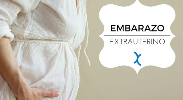 embarazo extrauterino